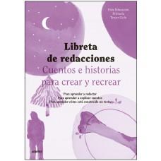 LIBRETA DE REDACCIONES 3º CICLO PRIMARIA
